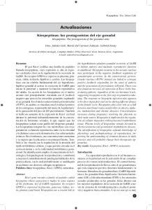 Actualizaciones. Kisspeptinas: las protagonistas del eje gonadal Kisspeptins: The protagonists of the gonadal axis