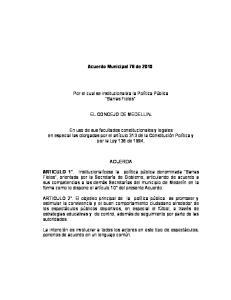 Acuerdo Municipal 78 de Por el cual se institucionaliza la Política Pública Barras Fieles EL CONCEJO DE MEDELLIN