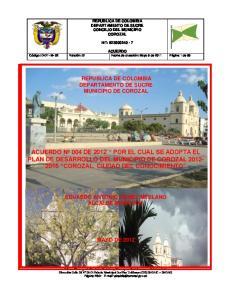 ACUERDO Nº 004 DE 2012 POR EL CUAL SE ADOPTA EL PLAN DE DESARROLLO DEL MUNICIPIO DE COROZAL COROZAL, CIUDAD DEL CONOCIMIENTO