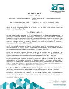 ACUERDO N Diciembre 16 de Por el cual se adopta el Reglamento de Propiedad Intelectual de la Universidad Autónoma del Caribe