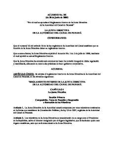 ACUERDO No. 101 (de 30 de junio de 2005) Por el cual se aprueba el Reglamento Interno de la Junta Directiva de la Autoridad del Canal de Panamá