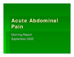Acute Abdominal Pain. Morning Report September 2005