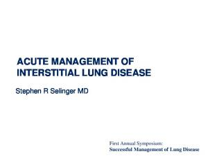 ACUTE MANAGEMENT OF INTERSTITIAL LUNG DISEASE