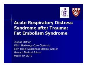 Acute Respiratory Distress Syndrome after Trauma: Fat Embolism Syndrome