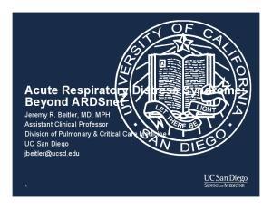 Acute Respiratory Distress Syndrome: Beyond ARDSnet