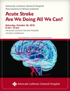 Acute Stroke Are We Doing All We Can?