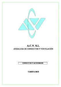A.C.V. S.L. ANDALUZA DE CONDUCTOS Y VENTILACIÒN CONDUCTOS Y ACCESORIOS