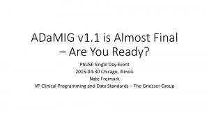ADaMIG v1.1 is Almost Final Are You Ready?