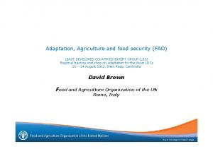 Adaptation, Agriculture and food security (FAO) David Brown