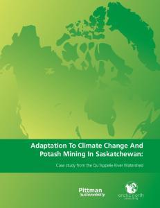 Adaptation To Climate Change And Potash Mining In Saskatchewan: