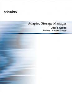 Adaptec Storage Manager. User s Guide For Direct Attached Storage