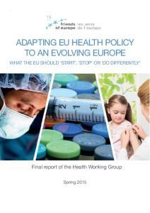 ADAPTING EU HEALTH POLICY TO AN EVOLVING EUROPE