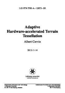 Adaptive Hardware-accelerated Terrain Tessellation