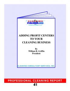 ADDING PROFIT CENTERS TO YOUR CLEANING BUSINESS
