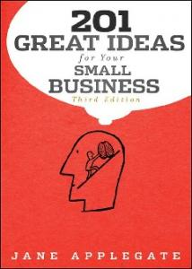 Additional Praise for 201 Great Ideas for Your Small Business