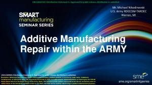 Additive Manufacturing Repair within the ARMY