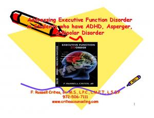 Addressing Executive Function Disorder in Students who have ADHD, Asperger, & Bipolar Disorder