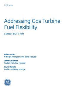 Addressing Gas Turbine Fuel Flexibility