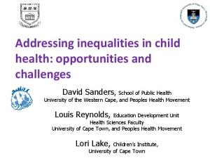 Addressing inequalities in child health: opportunities and challenges