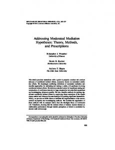 Addressing Moderated Mediation Hypotheses: Theory, Methods, and Prescriptions