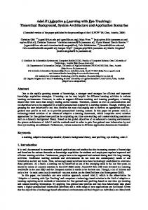 AdeLE (Adaptive e-learning with Eye-Tracking): Theoretical Background, System Architecture and Application Scenarios