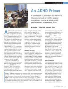 ADHD is a disruptive behavior
