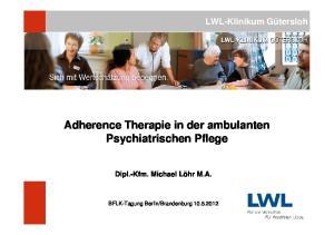 Adherence Therapie in der ambulanten Psychiatrischen Pflege