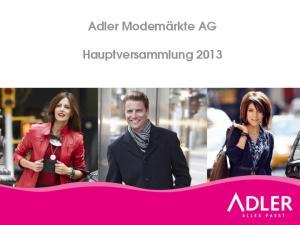 Adler Modemärkte AG. Hauptversammlung 2013