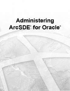 Administering ArcSDE for Oracle