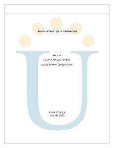 ADMINISTRACION DE FARMACIAS. Autores LILIANA RINCON FORERO LUCAS FERNANDO QUINTANA