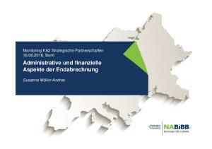 Administrative und finanzielle Aspekte der Endabrechnung