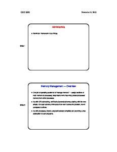 Administrivia. Memory Management Overview