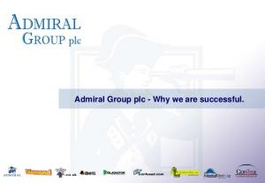 Admiral Group plc - Why we are successful