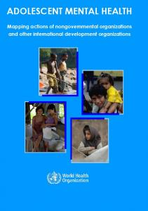 ADOLESCENT MENTAL HEALTH. Mapping actions of nongovernmental organizations and other international development organizations