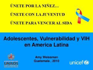 Adolescentes, Vulnerabilidad y VIH en America Latina
