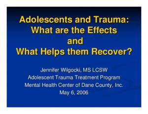 Adolescents and Trauma: What are the Effects and What Helps them Recover?