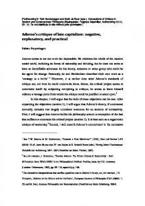 Adorno s critique of late capitalism: negative, explanatory, and practical