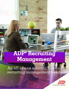 ADP Recruiting Management. An all-in-one solution for your recruiting management needs. ADP Recruiting Management