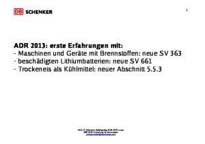 ADR 2013: erste Erfahrungen mit:
