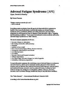 Adrenal Fatigue Syndrome (AFS) Hype, Denial & Reality