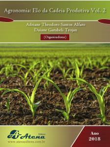 Adriane Theodoro Santos Alfaro Daiane Garabeli Trojan (Organizadoras) AGRONOMIA: ELO DA CADEIA PRODUTIVA Vol. 2