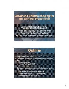 Advanced Cardiac Imaging for the General Practitioner