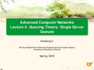 Advanced Computer Networks Lecture 4. Queuing Theory: Single Server Queues