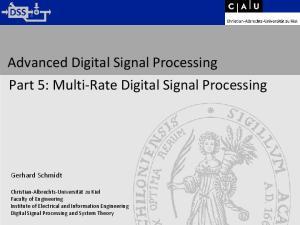 Advanced Digital Signal Processing Part 5: Multi-Rate Digital Signal Processing