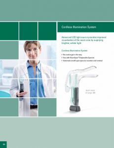Advanced LED light source provides improved visualization of the exam area by supplying brighter, whiter light