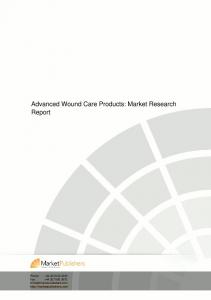 Advanced Wound Care Products: Market Research Report