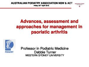 Advances, assessment and approaches for management in psoriatic arthritis