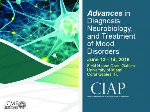 Advances in Diagnosis, Neurobiology, and Treatment of Mood Disorders