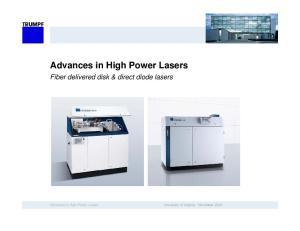 Advances in High Power Lasers. Fiber delivered disk & direct diode lasers