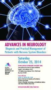 ADVANCES IN NEUROLOGY 25, 2014 ICAHN SCHOOL OF MEDICINE AT MOUNT SINAI
